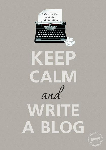 Keep Calm and write a blog